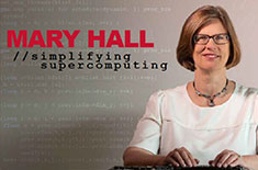 Mary Hall featured in COE Newsletter – Simplifying Supercomputing
