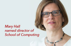 Mary Hall named the new director of the School of Computing